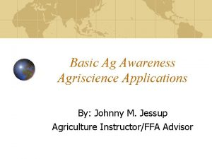 Basic Ag Awareness Agriscience Applications By Johnny M
