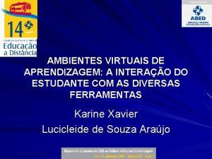 AMBIENTES VIRTUAIS DE APRENDIZAGEM A INTERAO DO ESTUDANTE
