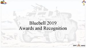 Bluebell 2019 Awards and Recognition OAs AOAs Occupational