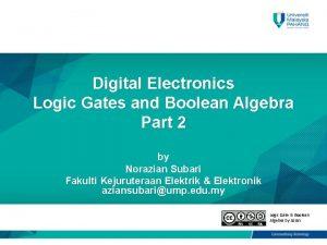 Digital Electronics Logic Gates and Boolean Algebra Part