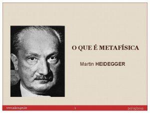 O QUE METAFSICA Martin HEIDEGGER www nilson pro
