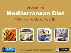 All About The Mediterranean Diet A Delicious Satisfying
