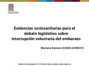 Evidencias sociosanitarias para el debate legislativo sobre interrupcin