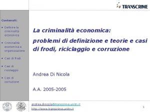 Contenuti Definire la criminalit economica Criminalit economica e