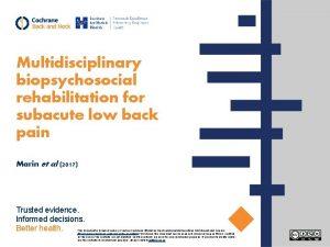 Multidisciplinary biopsychosocial rehabilitation for subacute low back pain