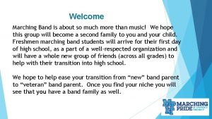 Welcome Marching Band is about so much more