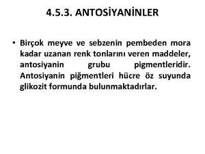 4 5 3 ANTOSYANNLER Birok meyve ve sebzenin