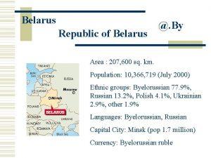 Belarus Republic of Belarus By Area 207 600
