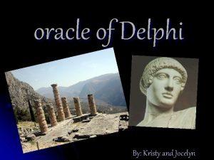 oracle of Delphi By Kristy and Jocelyn Delphi