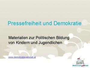 Pressefreiheit und Demokratie Materialien zur Politischen Bildung von