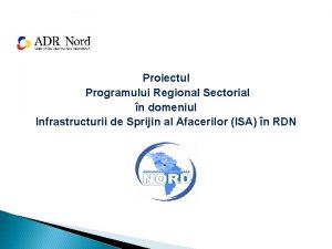 Proiectul Programului Regional Sectorial n domeniul Infrastructurii de