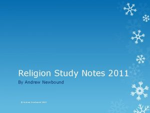 Religion Study Notes 2011 By Andrew Newbound Andrew