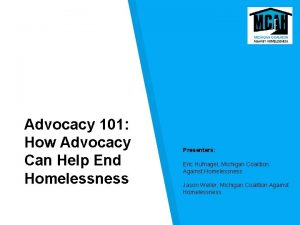 Advocacy 101 How Advocacy Can Help End Homelessness