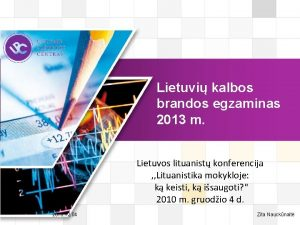 LOGO Lietuvi kalbos brandos egzaminas 2013 m Lietuvos