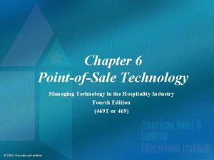 Chapter 6 PointofSale Technology Managing Technology in the