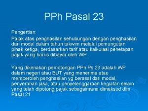 PPh Pasal 23 Pengertian Pajak atas penghasilan sehubungan