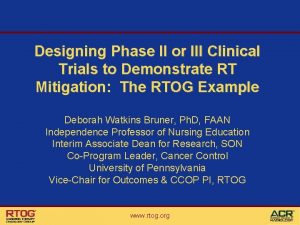 Designing Phase II or III Clinical Trials to
