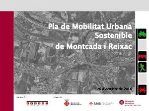 Pla de Mobilitat Urbana Sostenible de Montcada i