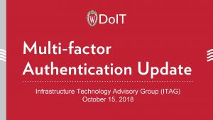 MULTI FACTOR AUTHENTICATION DUO Additional login security Starting