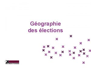 Gographie des lections Question denqute Quelle est ma