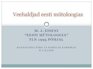 Veehaldjad eesti mtoloogias M J EISENI EESTI MTOLOOGIA