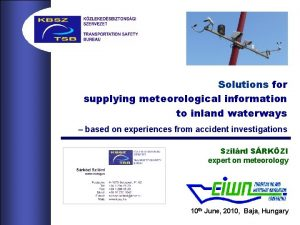 Solutions for supplying meteorological information to inland waterways