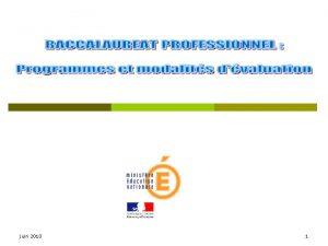juin 2010 1 Rappel programmes enseignement gnral entre