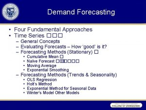 Demand Forecasting Four Fundamental Approaches Time Series General