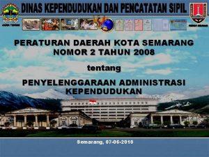 PERATURAN DAERAH KOTA SEMARANG NOMOR 2 TAHUN 2008