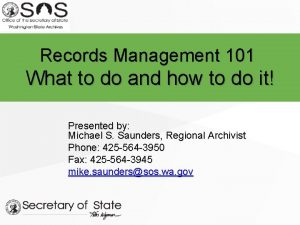 Records Management 101 What to do and how
