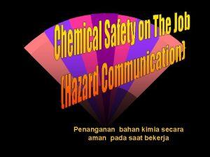 Penanganan bahan kimia secara aman pada saat bekerja
