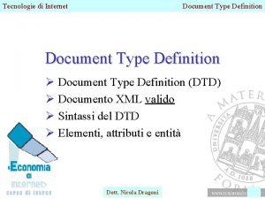 Tecnologie di Internet Document Type Definition Document Type