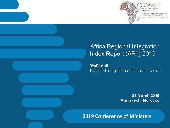 Africa Regional Integration Index Report ARII 2019 Wafa