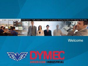 DYMEC American Industrial SCADA Control Traffic Control Security