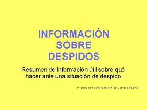 INFORMACIN SOBRE DESPIDOS Resumen de informacin til sobre