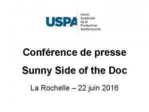 Confrence de presse Sunny Side of the Doc