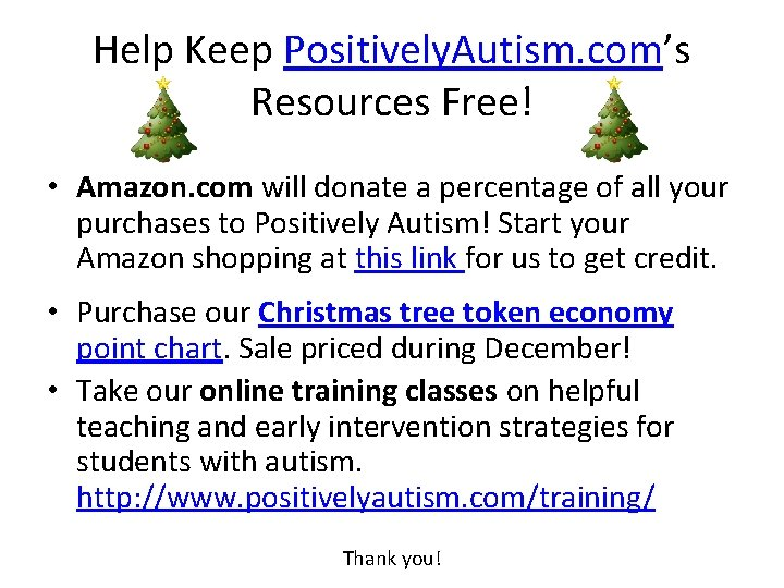 Help Keep Positively Autism coms Resources Free Amazon