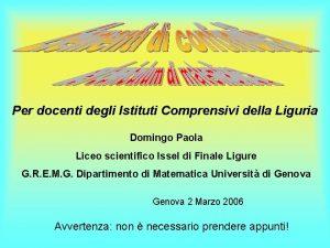 Per docenti degli Istituti Comprensivi della Liguria Domingo