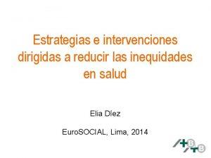 Estrategias e intervenciones dirigidas a reducir las inequidades