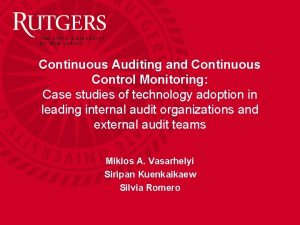 Continuous Auditing and Continuous Control Monitoring Case studies