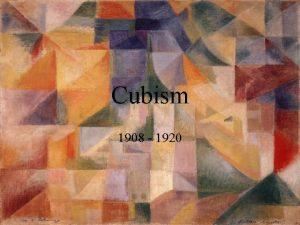 Cubism 1908 1920 Juan Gris 1887 1927 Juan