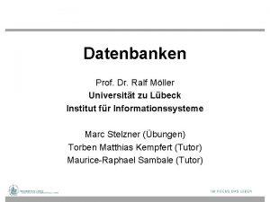 Datenbanken Prof Dr Ralf Mller Universitt zu Lbeck