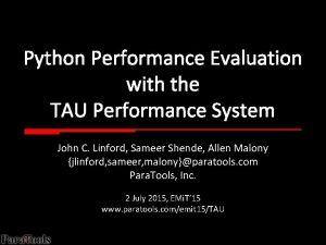 Python Performance Evaluation with the TAU Performance System