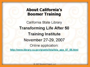 About Californias Boomer Training California State Library Transforming