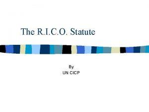 The R I C O Statute By UN