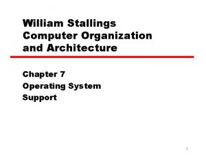 William Stallings Computer Organization and Architecture Chapter 7