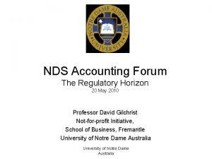 NDS Accounting Forum The Regulatory Horizon 20 May