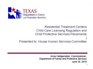 Residential Treatment Centers Child Care Licensing Regulation and