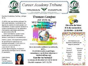 Career Academy Tribune Queridos Estudiantes Familias y Amigos