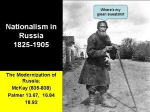 Wheres my green sweatshirt Nationalism in Russia 1825